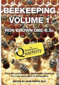 Beekeeping Volume 1