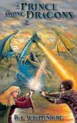 A Prince Among Dragons