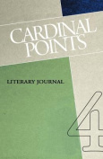 Cardinal Points Literary Journal Volume 4