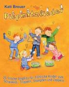Piepmatzlieder - 25 Frische Singhits Fur Frohliche Kinder Zum Schaukeln, Trippeln, Stampfen Und Zappeln [GER]