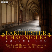 The Barchester Chronicles [Audio]
