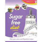 Sugar Free Diet Feeling Good