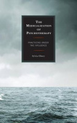 The Medicalization of Psychotherapy