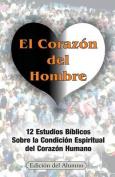 El Corazon del Hombre  [Spanish]