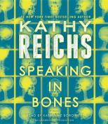 Speaking in Bones  [Audio]