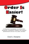 Order Is Easier!