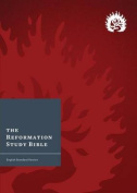 Reformation Study Bible (2015) ESV, Crimson Hardcover