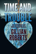 Time and Trouble