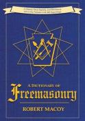 A Dictionary of Freemasonry