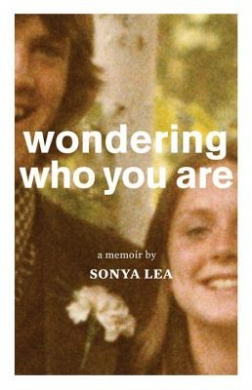 Wondering Who You Are: A Memoir