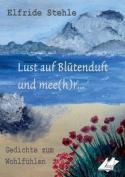 Lust Auf Blutenduft Und Mee(h)R...