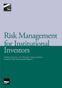 Risk Management for Institutional Investors