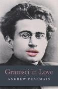 Gramsci in Love