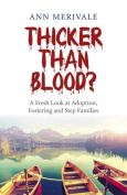 Thicker Than Blood?