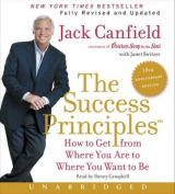 The Success Principles(tm) - 10th Anniversary Edition Cd [Audio]