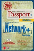 Mike Meyers' Comptia Network+ Certification Passport, Fifth Edition