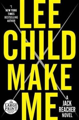 Make Me: A Jack Reacher Novel (Jack Reacher Novels)