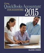 Using QuickBooks (R) Accountant 2015 for Accounting (with QuickBooks
