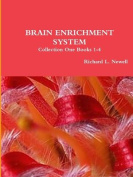 Brain Enrichment System Collection One Books 1-4