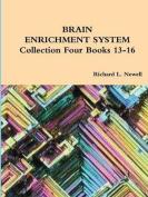 Brain Enrichment System Collection Four Books 13-16