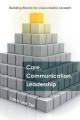 Core, Communication, Leadership