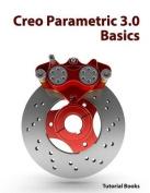 Creo Parametric 3.0 Basics