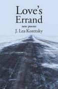 Love's Errand New Poems