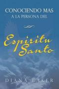 Conociendo Mas a la Persona del Espiritu Santo [Spanish]