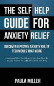 The Self Help Guide for Anxiety Relief