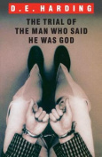 The Trial of the Man Who Said He Was God