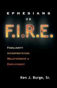 Ephesians on F.I.R.E.