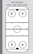 Ice Hockey 2 in 1 Tacticboard and Training Workbook