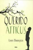 Querido Atticus- Sure Signs of Crazy