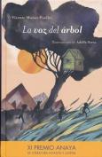 La Voz del Rbol- The Tree's Voice [Spanish]