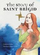The Story of Saint Brigid