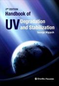 Handbook of Uv Degradation and Stabilization 2e