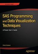 SAS Programming and Data Visualization Techniques