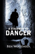 A Stairway to Danger