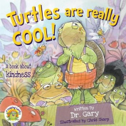 Turtles Are Really Cool!