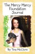Mercy Marcy Foundation Journal