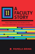 A Faculty Story