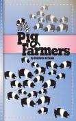 The Pig Farmers