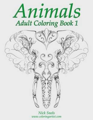 Animals Adult Coloring Book 1 Fishpondconz Books Nick Snels 9781506182209