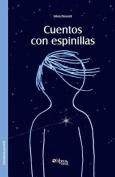 Cuentos Con Espinillas [Spanish]