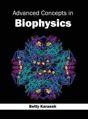 Advanced Concepts in Biophysics