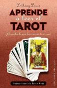 Aprende Como Leer El Tarot [Spanish]