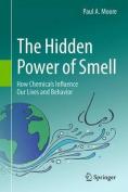 The Hidden Power of Smell