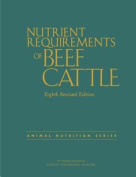 Nutrient Requirements of Beef Cattle