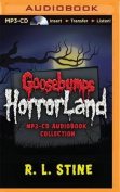 Goosebumps Horrorland Collection  [Audio]