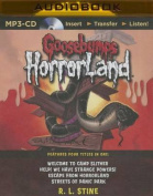 Goosebumps Horrorland Boxed Set #3 [Audio]